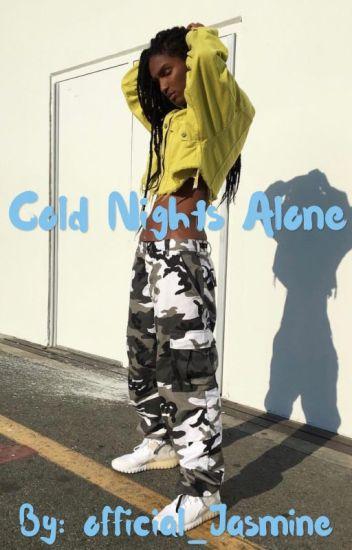 Cold Nights Alone