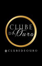 Projeto Clube de Ouro by ClubeDeOuro