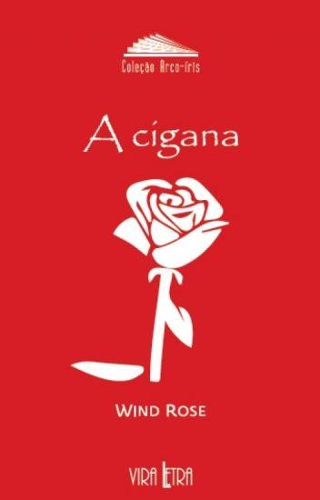 A CIGANA de Wind Rose
