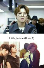 Little Jiminie (Book A) {Partner-Fanfiction} by _jxn_ni_