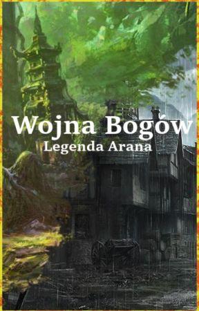 Wojna Bogów: Legenda Arana by ShinizzlePL
