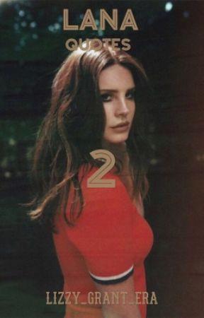 Lana Del Rey Best Quotes 2 Ultraviolence Album Black Beauty Wattpad