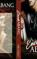 ENCIK ABANG by YaraFicient