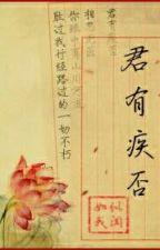 (ĐM Edit)-Quân Có Bệnh Không-Như Tự Ngã Văn by YinLoveYuan1314