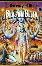 Bhagwat Gita-the way of life by angelsakhi