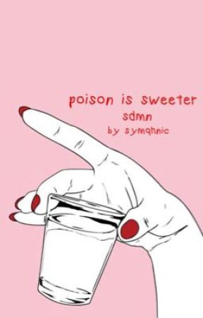 poison is sweeter ⇝ | ksimon by symqhnic
