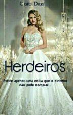 Herdeiros by CarolDias09