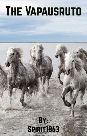 The Vapausruto (Scandinavian Horse stories: Book 1) by Spirit1863