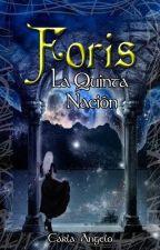 La Quinta Nación (Foris #2) by Hitto_