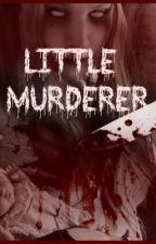 Little Murderer by MissingShado