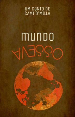 Mundo avesso by CamiOMilla