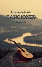 Pronunciación de canciones en inglés by ALromances