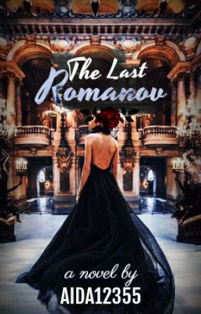 The Last Romanov by Aida12355