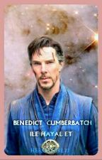 BENEDICT CUMBERBATCH İLE HAYAL ET  by Hero_girl77