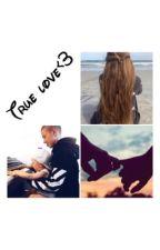 True   Love♡ by SofieOgCeline