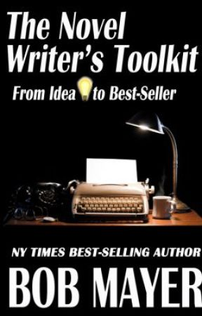 Novel Writer's Toolkit: Revised Edition by BobMayer