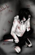 The Secret Asylum (Jeff the killer story) by XxLaughing_JazzehxX