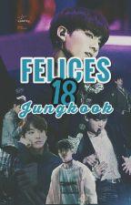¡Felices 18 Jungkook!    BTSxBTS by Pequena_Zafiro