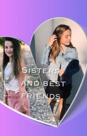💞Sister and Best friends💞 by jenzie_03330