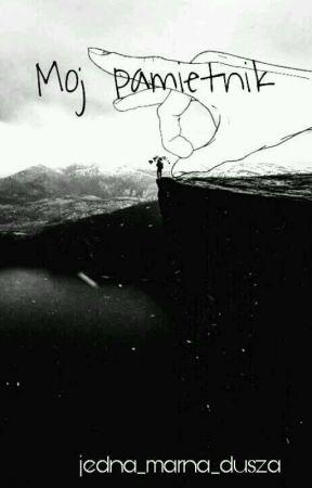 Mój pamiętnik by jedna_marna_dusza