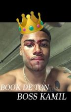 Book de ton Boss Kamil by KamilLeBoss