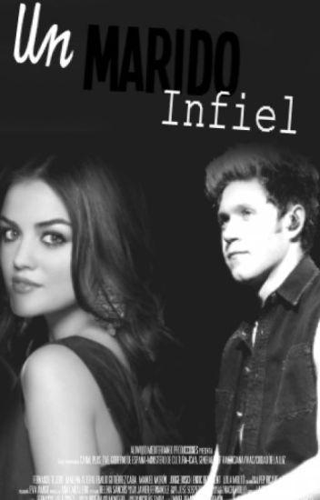 Un Marido Infiel ~Niall y tú