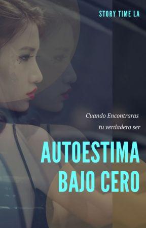 Autoestima Bajo Cero by StoryTimeLA
