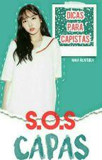 S.O.S Capas ▶Dicas para Capistas by Morweena_Bloom