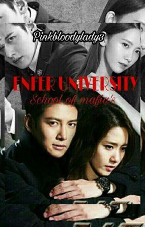 ENFER UNIVERSITY (SCHOOL OF MAFIAS) by pinkbloodylady3
