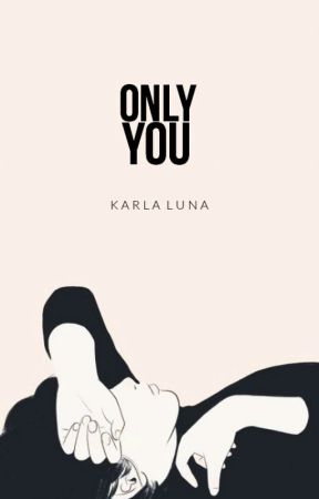 only you | ✓ by KarlaMonster