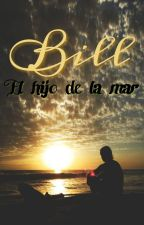 """""""Bill, el hijo de la mar"""" by SinttiaInsfrn"""