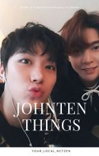 Johnten Things by your_local_nctzen
