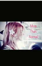 More Than Normal by Tiaban1