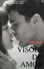 Visões Do Amor by Crfe23