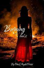 Burning by DarkAngelofFire16