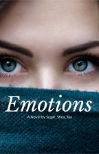Emotions by SeelieQueen12