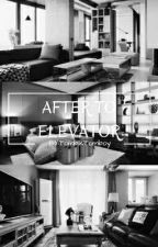 AFTER TO ELEVATOR √ by TombikTomboy