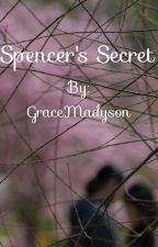 Spencer's Secret by GraceMadyson