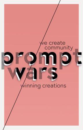 Prompt Wars Anthology by -SarahCorner-