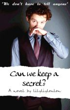 Can We Keep a Secret?~ Tom Holland X reader by lilyliyloulou