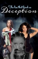 DECEPTION 👌🏾 completed) by RenayeHinds1