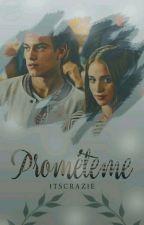 Prometemé  [Aguslina] #Wattys2017 by ItsCrazie