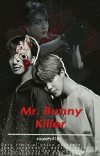 Mr Bunny Killer (KookMin) by Kookitty0103