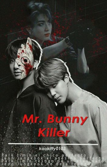Mr Bunny Killer (KookMin)
