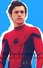 My Spider-Man {Peter Parker x Reader} Spolier for homecoming  by -PotatoGurl-