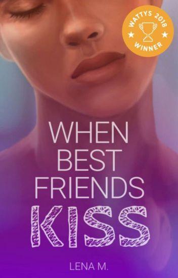 When Best Friends Kiss (Book 1)