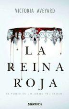La Reina Roja-Victoria Averyad by olala0609
