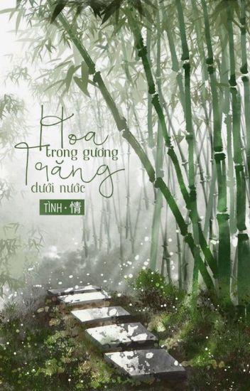 Đọc Truyện [Hoàn] Hoa Trong Gương, Trăng Dưới Nước - TruyenFun.Com