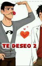Te deseo (2da temp) by caT-girlUchiha