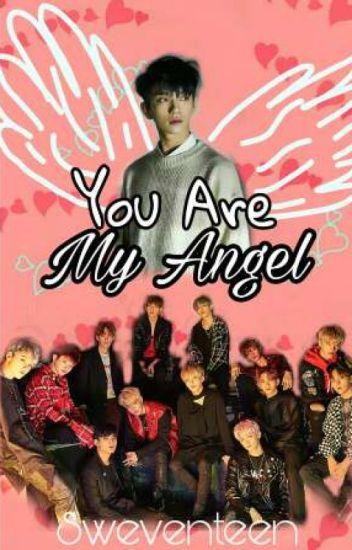 You Are My Angel - Roan Narit - Wattpad
